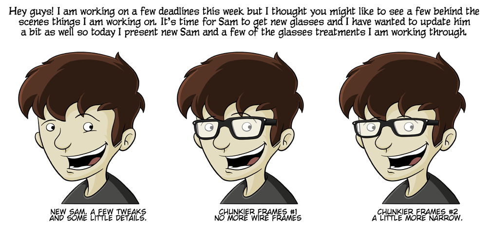 Some folks suffering from ClarkKentitis will not be able to recognize Sam without glasses. Bless your hearts, I promise that really is Sam.